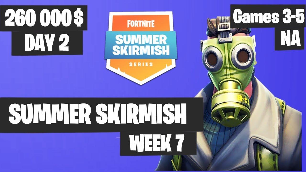Fortnite Summer Skirmish Week 7 Day 2 Game 3 Game 5 Na Highlights