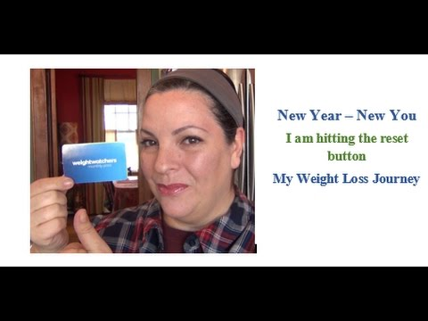 New Year - New You    I am Hitting the Reset Button    Weight Loss Journey