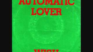 Wish - Automatic Lover. 1983