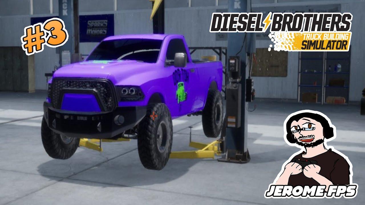 [FR] Diesel Brothers Truck Building Simulatorl #3