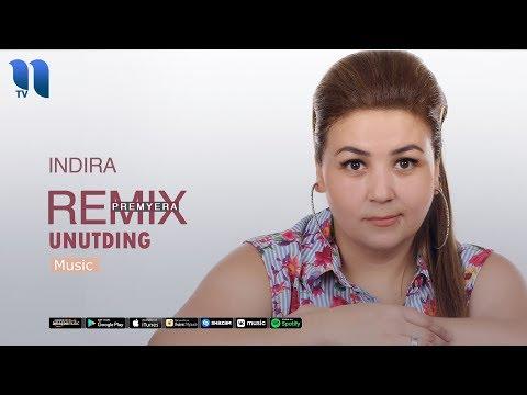 Indira - Unutding | Индира - Унутдинг (remix Music)
