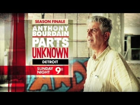 Anthony Bourdain Detroit Sun 9pm ET/PT