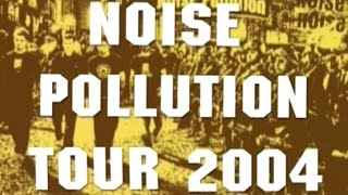 Uncommonmenfrommars - Tour on Earth - Noise Pollution Tour 2004