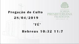 pregação (Fé) 28/04/2019