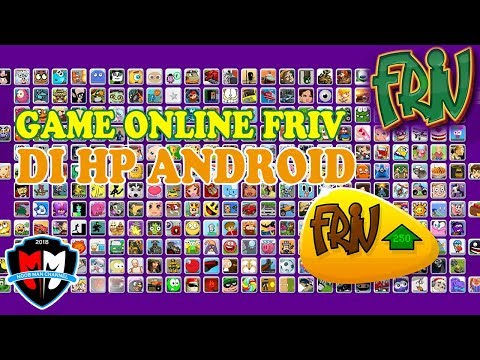 Main Game Online Friv Di HP Android