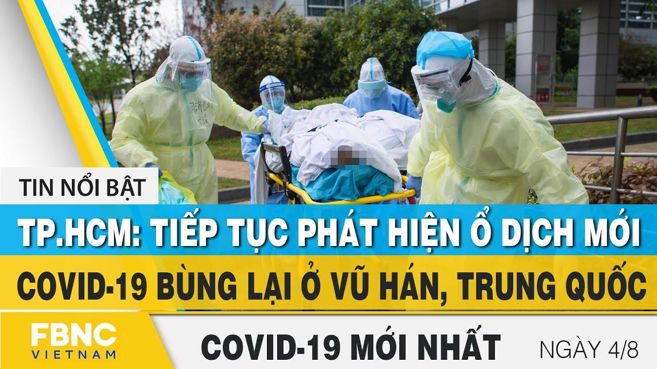 Download Tin tức Covid-19 mới nhất hôm nay 4/8 | Dich Virus Corona Việt Nam hôm nay | FBNC