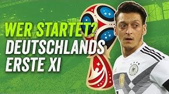 Kein Reus und Sané! Deutschlands beste Aufstellung für die WM 2018 - Wer startet?