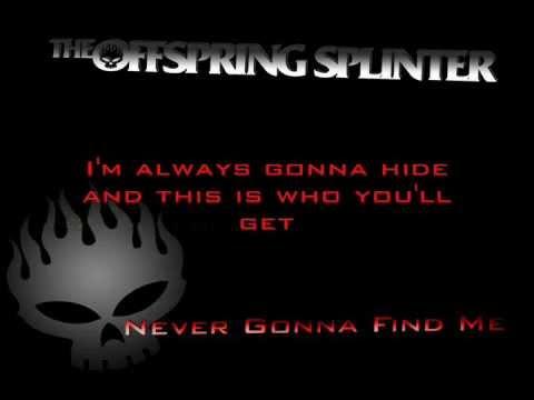 The Offspring - Never Gonna Find Me & Lightning Rod