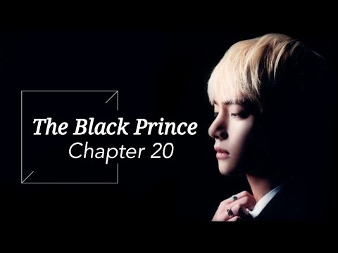 [BTS Taehyung FF] - 'The Black Prince' | part 20