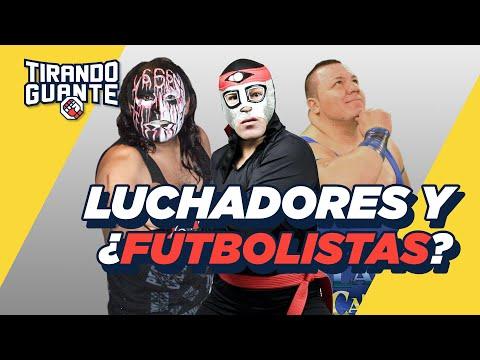 Luchadores que fueron futbolistas | Tirando Guante | S2 EP04