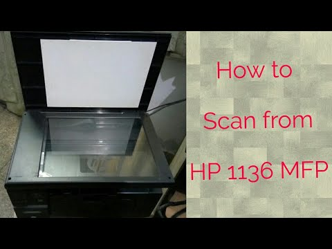 #How To #Scan From #HP 1136 MFP #step By Step #video.
