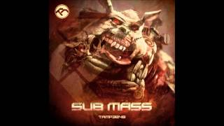 Sub Mass - Dog Eat Dog