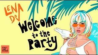 Welcome to the Party - Lena Dov