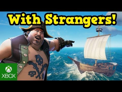 Sea Of Thieves - Piracy With STRANGERS