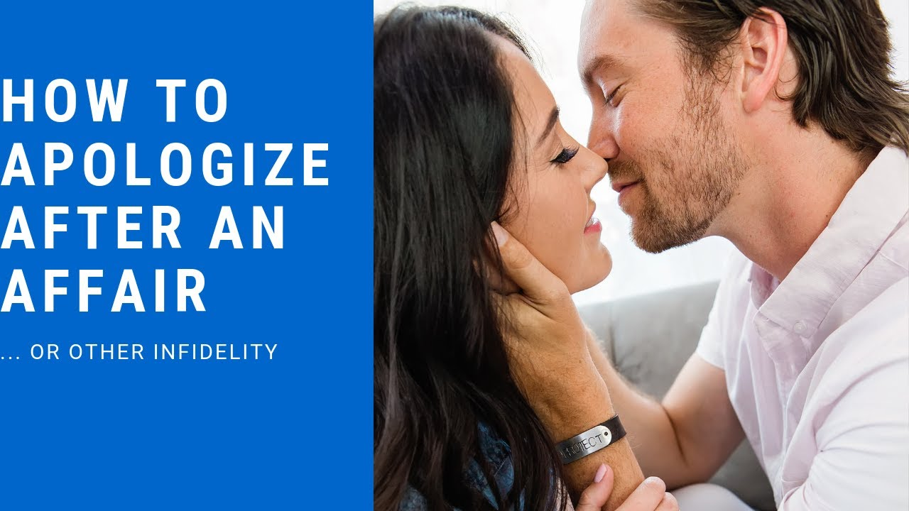 How to Apologize To Your Spouse After An Affair - Affair