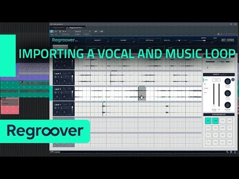 [Ab]using Regroover: Importing a Vocal and Music Loop