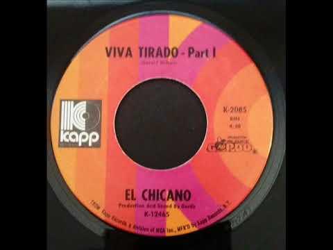 El Chicano -  Viva Tirado Part 1 & 2