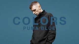 Puma Blue - Soft Porn | A COLORS SHOW