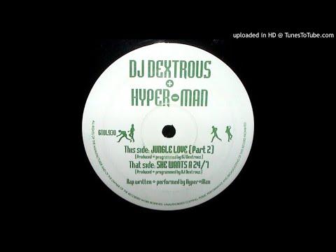 DJ Dextrous & Hyper-Man - Jungle Love (Part 2)