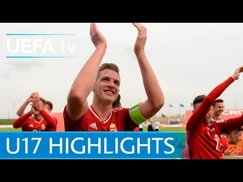 U17 Highlights: Hungary 3-2 France
