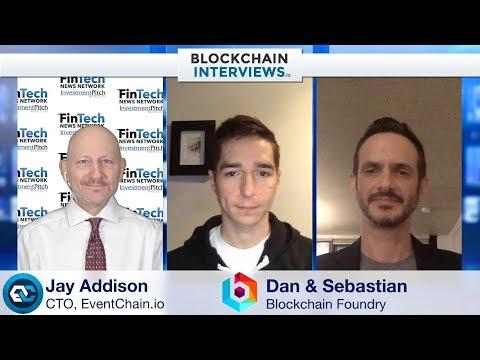 Blockchain Interviews - Dan Wasyluk & Sebastian Schepis from Blockchain Foundry