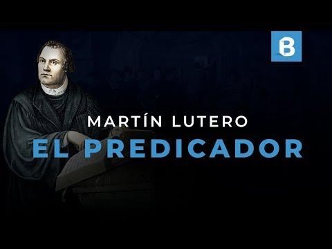 ¿Cómo PREDICABA Martín LUTERO y qué pensaba de la PREDICACIÓN? | BITE
