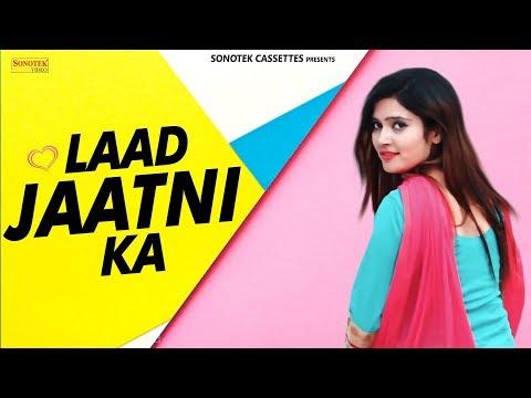 Laad Jaatni Ka | Sansar Khatri | Divya Jangid | GR | Latest Haryanvi Songs Haryanavi 2018 | Sonotek