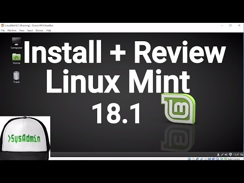 How to Install Linux Mint 18.1 + Review + Guest Additions on VirtualBox | SysAdmin [HD]