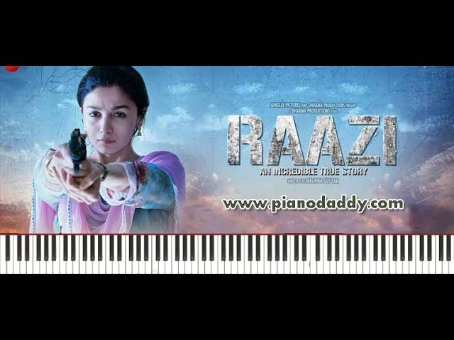 Raazi (Title Song) Piano Lesson : ~ Piano Daddy