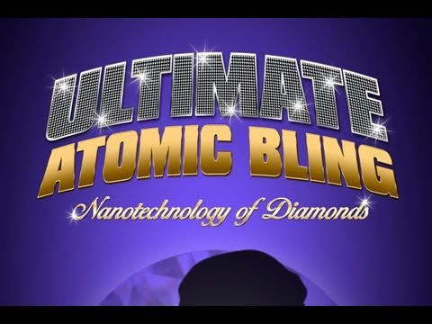 Public Lecture—Ultimate Atomic Bling: Nanotechnology of Diamonds
