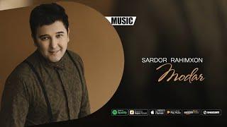 Sardor Rahimxon - Modar (Official music)