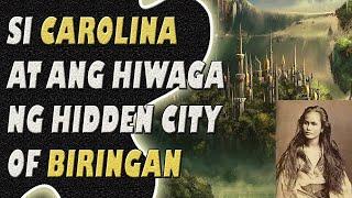 Si Carolina At Ang Hiwaga Ng Hidden City Of Biringan | Jevara PH