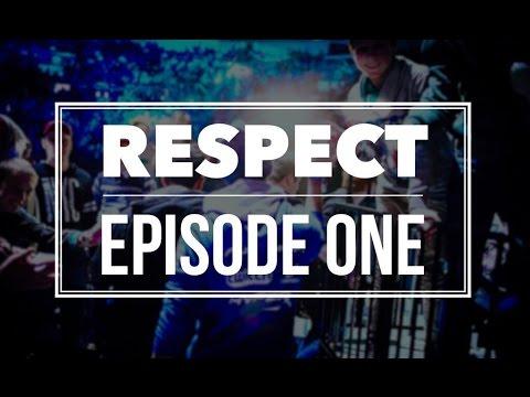 RESPECT | Episode 1