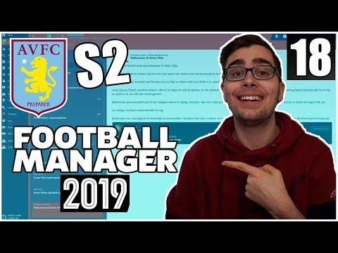 VI ER PRESSET...   ASTON VILLA PROJEKTET #18   FOOTBALL MANAGER 2019