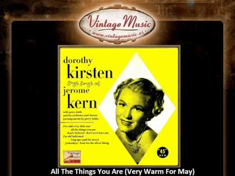 Dorothy Kirsten -- All The Things You Are (Very Warm For May) (VintageMusic.es)