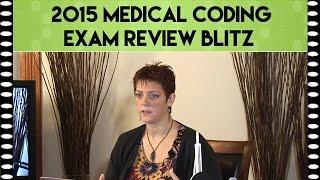 2015 medical coding exam review blitz module 1   cpc exam review