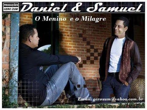 Daniel & Samuel - O Menino e o Milagre - Gero_Zum...