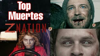 ¡TOP MUERTES MAS DOLOROSAS DE Z NATION!