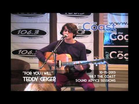"""Teddy Geiger - """"For You I Will"""" at 98.7 The Coast Sound Advice Sessions"""