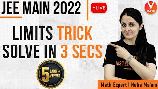 Limits Tricks for JEE Mains   Limits IIT JEE   Limits JEE Mains Questions   Neha Agarwal   Vedantu