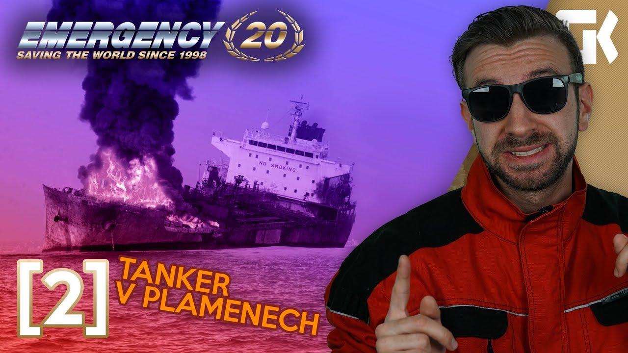 TANKER V PLAMENECH!   Emergency 20 #02
