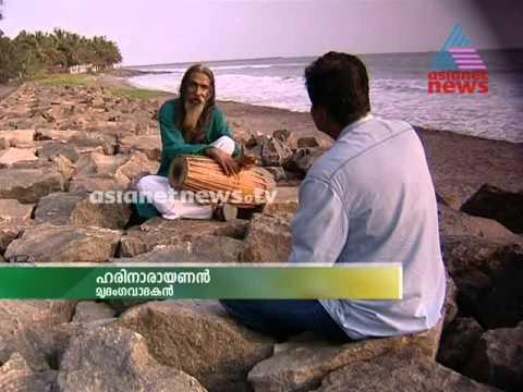 Yatra 2014: A travelogue by Mangad Ratnakaran - Hari Narayanan( Mridangam artist)Yatra 23rd May 2014 Part 1 യാത്ര
