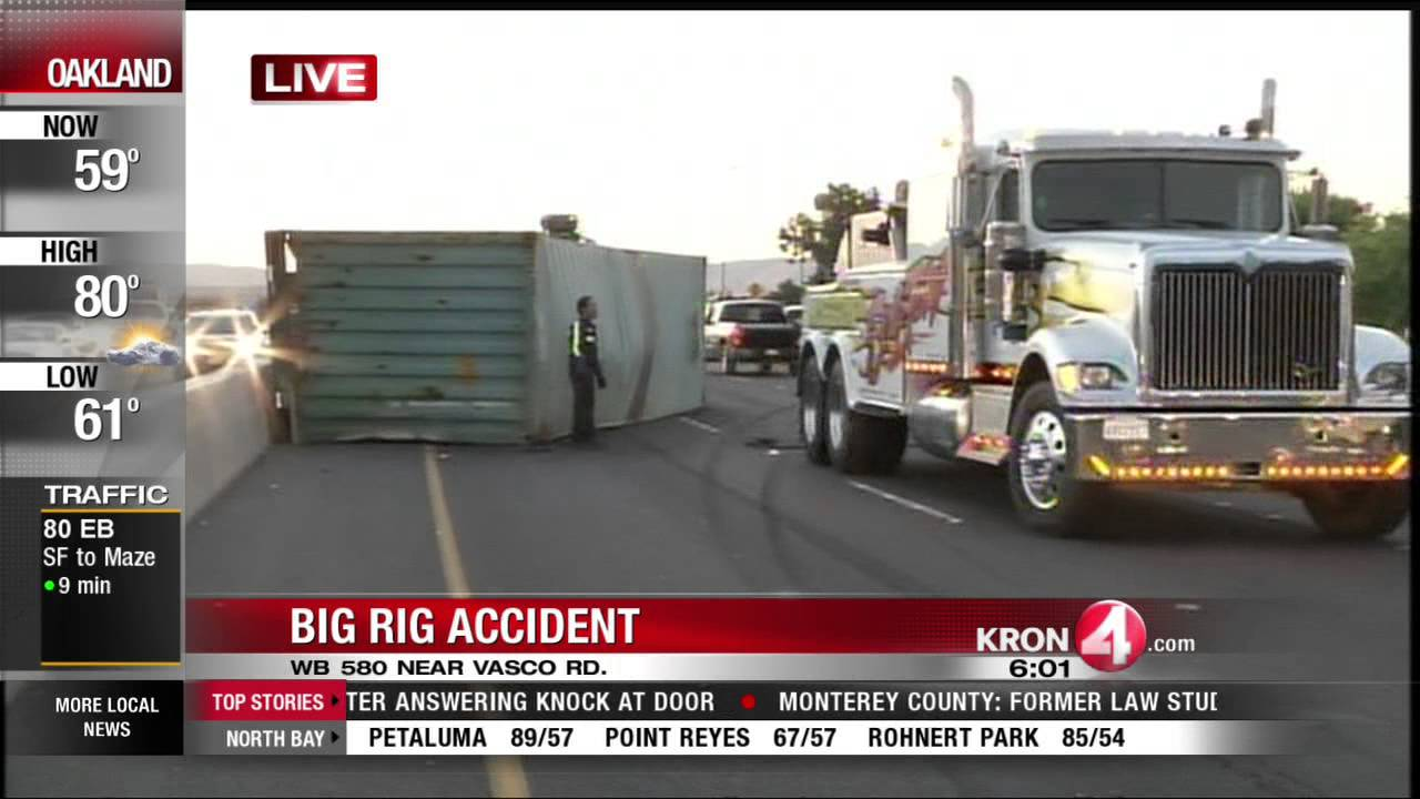 Big Rig Accident On I-580