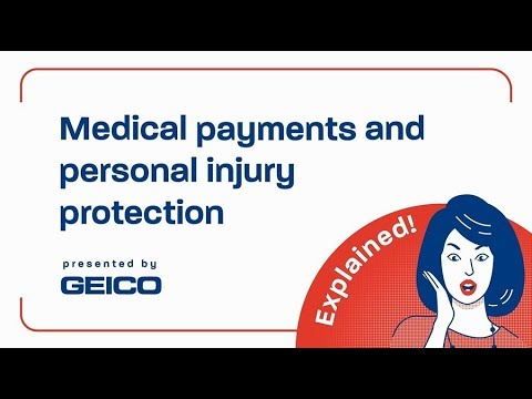 What Do Medical Payments And Personal Injury Protection Cover? - GEICO