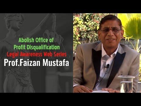 Abolish Office of Profit Disqualification | Legal Awareness Web Series | Prof.Faizan Mustafa.