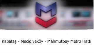 M7 Kabataş Mecidiyeköy Mahmutbey Metro Hattı Tanıtımı
