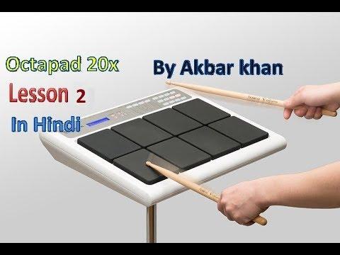 Octapad 20x lesson 2|| by Akbar khan|| music lover||