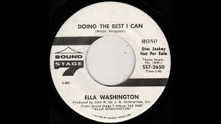 Doing The Best I Can  ELLA WASHINGTON   Video Steven Bogarat