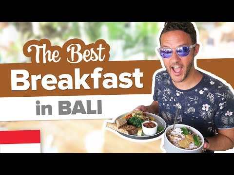 The Best Breakfast in Bali 😋 Where to eat in Bali Indonesia