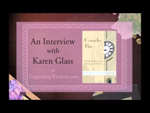 Interview with Karen Glass author of 'Consider This: Charlotte Mason and the Classical Tradition'